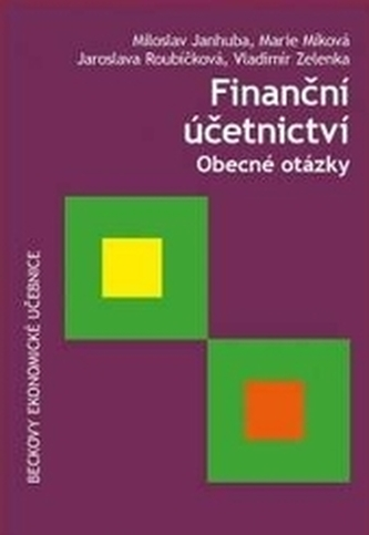 Finanční účetnictví. Obecné otázky