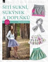 Šití sukní, sukýnek a doplňků krok za krokem