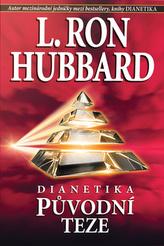 Dianetika Původní teze