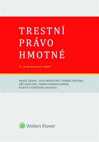 Trestní právo hmotné - 8. vydání - Kolektiv autorů