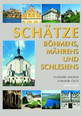 Schätze der Böhmen,Mähren und Schlesien