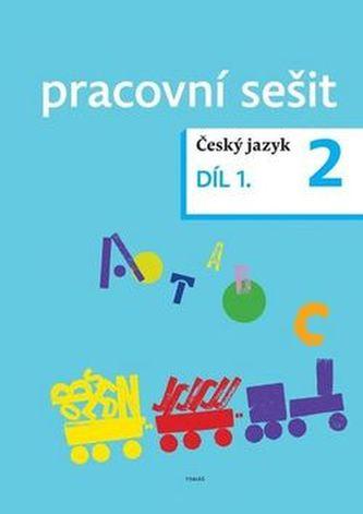 Český jazyk 2 pracovní sešit Díl 1.