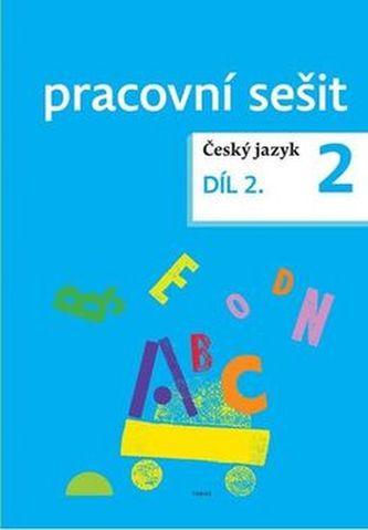 Český jazyk 2 pracovní sešit Díl 2.