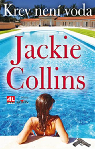 Krev není voda - Jackie Collins