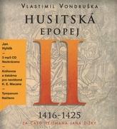 Husitská epopej II.- Za časů hejtmana Jana Žižky - CD