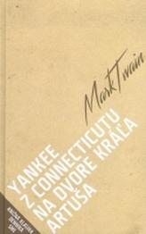 Yankee z Connecticutu na dvore kráľa Artuša