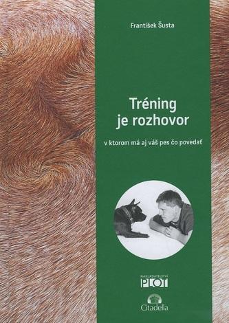 Tréning je rozhovor - František Šusta