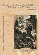 Piaristen und Schulwesen, Wissenschaft, Kunst in Mitteleuropa im 17.–19. Jahrhundert