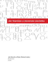 Ján Stanislav a slovenská slavistika