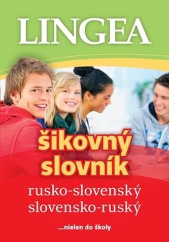 Rusko-slovenský a slovensko ruský šikovný slovník-3.vydanie