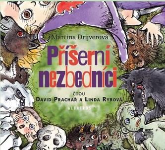 Příšerní nezbedníci (audiokniha pro děti) - Martina Drijverová