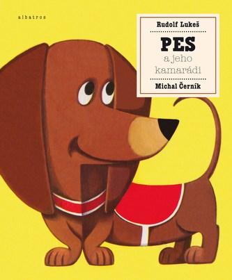 Pes a jeho kamarádi