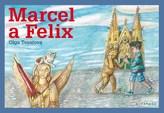 Marcel a Felix