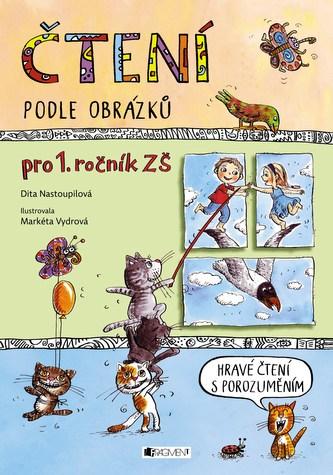 Čtení podle obrázků - Dita Nastoupilová