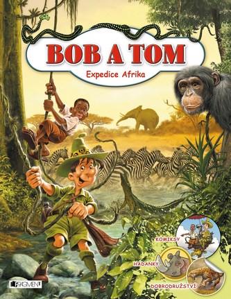 Expedice Afrika - Bob a Tom
