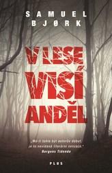 V lese visí anděl (brož.)