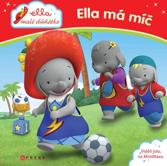 Ella, malé slůňátko - Ella má míč