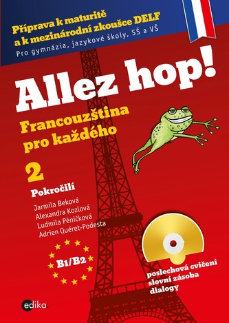 Allez hop2! Francouzština pro každého - pokročilí