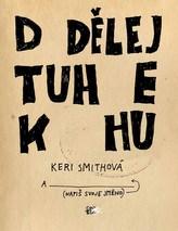 Dodělej tuhle knihu