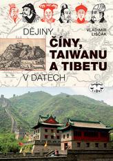 Dějiny Číny, Taiwanu a Tibetu v datech