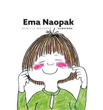 Ema Naopak - Gunilla Woldová