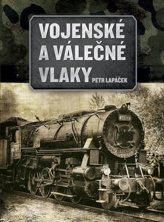 Vojenské a válečné vlaky