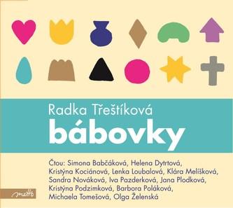 Bábovky (audiokniha) - Radka Třeštíková