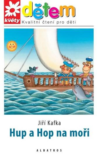 Květy dětem - Hup a Hop na moři