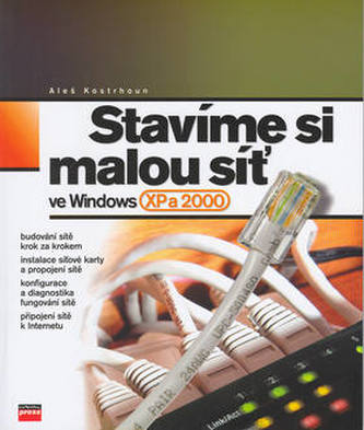 Stavíme si malou síť ve Windows XP a 2000