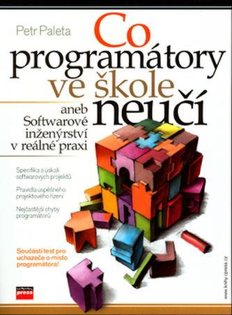 Co programátory ve škole neučí