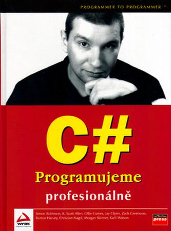 C# Programujeme profesionálně
