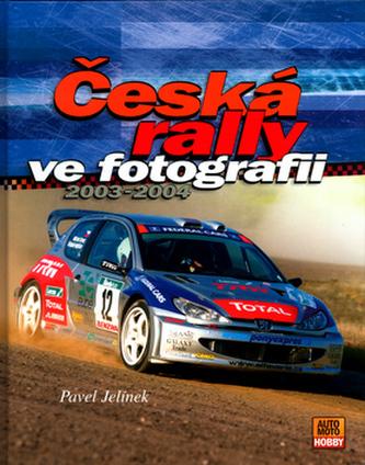 Česká rally ve fotografii 2003