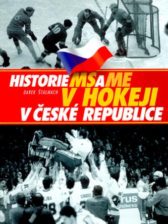 Historie MS a ME v hokeji v České republice