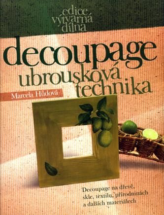 Decoupage - Ubrousková technika