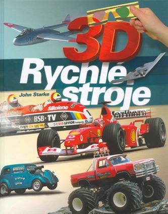 3D Rychlé stroje