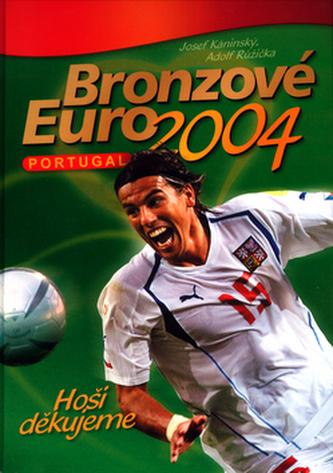 Bronzové EURO 2004