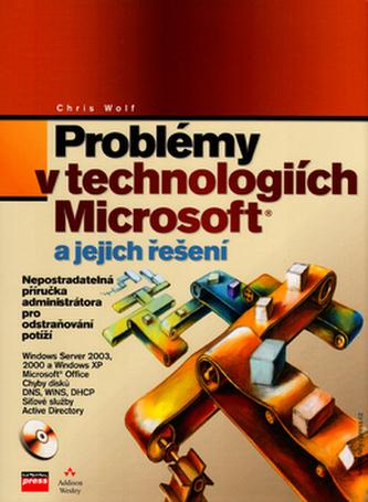 Problémy v technologiích Microsoft a jejich řešení