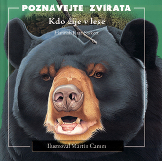 Poznávejte zvířata - Kdo žije v lese