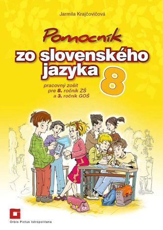Pomocník zo slovenského jazyka 8 (pracovný zošit)