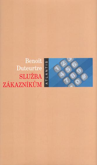 Služba zákazníkům - Benoît Duteurtre
