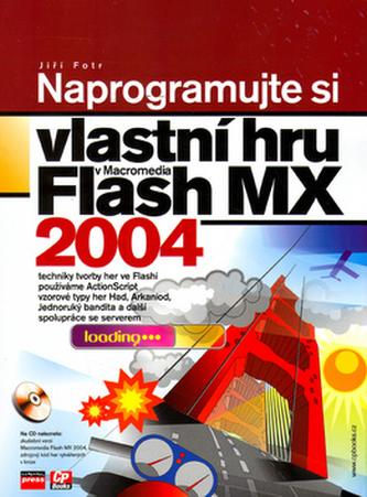 Naprogramujte si vlastní hru v Macromedia Flash MX 2004