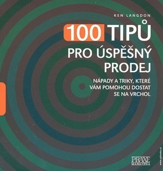 100 tipů pro úspěšný prodej