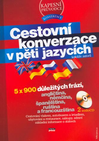 Cestovní konverzace v pěti jazycích + 2 audio CD