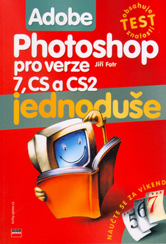 Adobe Photoshop jednoduše pro verze 7, CS a CS2
