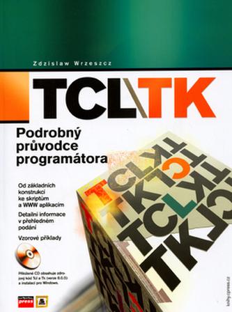 TCL/TK Podrobný průvodce programátora