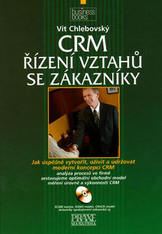 CRM Řízení vztahů se zákazníky