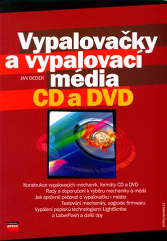 Vypalovačky a vypalovací média CD a DVD
