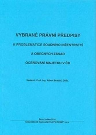 Vybrané právní předpisy k problematice soudního inženýrství a obecných zásad oceňování majetku v ČR