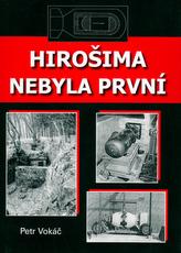 Hirošima nebyla první
