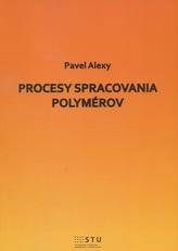 Procesy spracovania polymérov